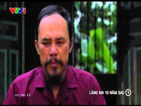 Làng Ma 10 Năm Sau Tập 1 Phần 2/3 - Phim Việt Nam - Xem Phim Lang Ma 10 Nam Sau Tap 1 Full