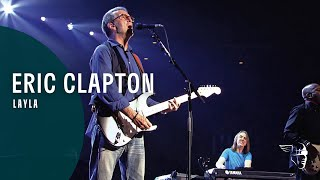 Eric Clapton Layla (Planes, Trains And Eric)
