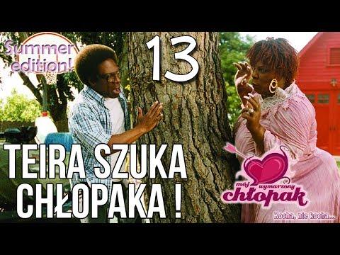 Teira Szuka Chłopaka! - Mój wymarzony chłopak odc 13 [Summer Edition!]
