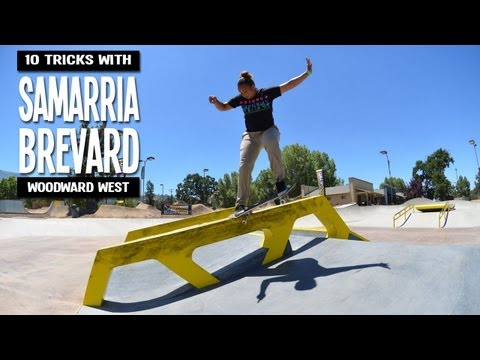 10 Tricks with Samarria Brevard - Woodward West