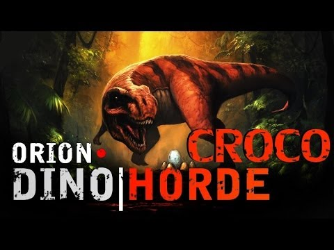 ORION Dino Horde | Crocodile !