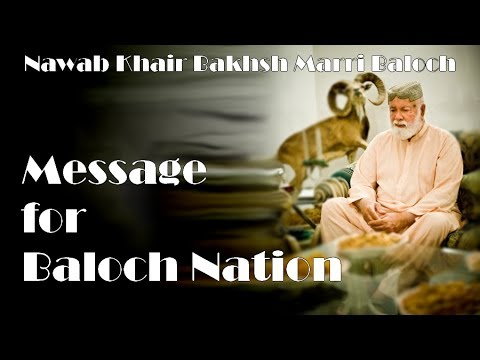 Nawab Khair Bakhsh Marri Baloch Message