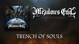 MEADOWS END - Trench Of Souls ( Lyric Video)