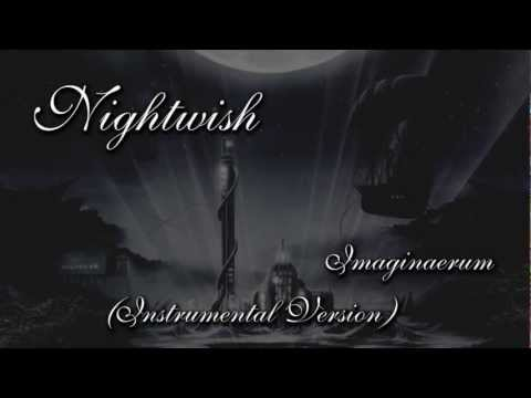 Nightwish - Imaginaerum (Instrumental Version)