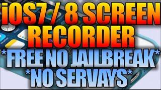 IOS 7 / 8 Screen Recorder [FREE NO JAILBREAK] IPhone,iPad