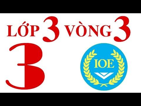 IOE Olympic Tiếng Anh lớp 3 vòng 3 năm 2014-2015