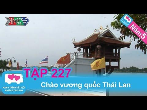 Chào vương quốc Thái Lan | LOVEBUS | Năm 5 | Tập 227 | 020413