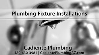 [Plumbing Fixture Installations By Cadiente Plumbing] Video