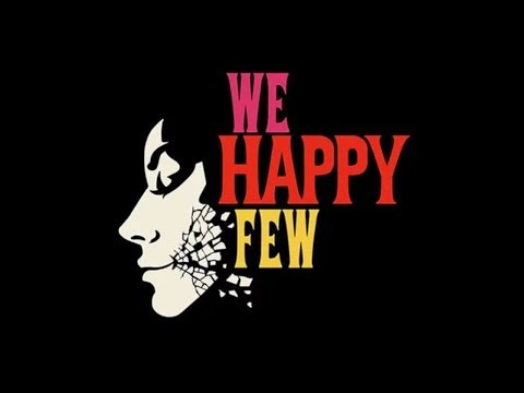 I'M THE BEST TEST FAKER | We Happy Few | Part 6