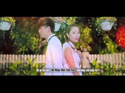 Nợ Nhau Một Tình Yêu Hồ Quang Hiếu - Video Clip - MV HD - Lyrics - No nhau mot yinh yeu