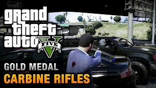 GTA 5 Mission #12 Carbine Rifles [100% Gold Medal