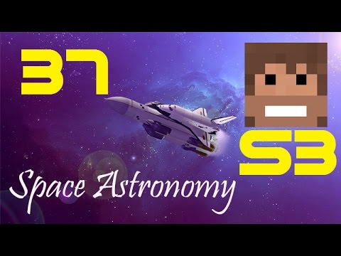 Space Astronomy, S3, Episode 37 -