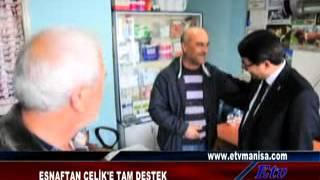 Esnaftan Ömer Faruk Çelik'e destek
