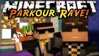 Minecraft Parkour : PARKOUR RAVE!
