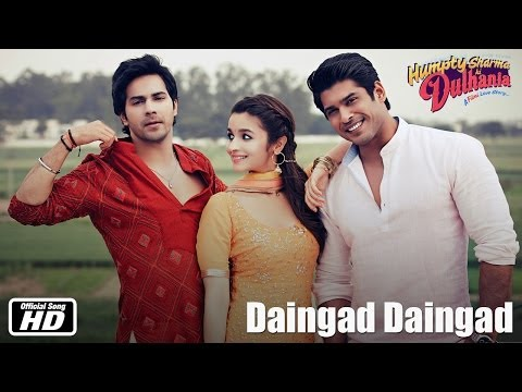 Daingad Daingad | Official Song | Humpty Sharma Ki Dulhania | Varun Dhawan and Alia Bhatt