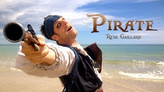 Remi Gilliard - Pirát