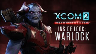 XCOM 2 - War of the Chosen: The Warlock