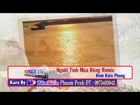 [Karaoke HD] Người tình mùa đông Remix - Đinh Kiến Phong Playback.vn