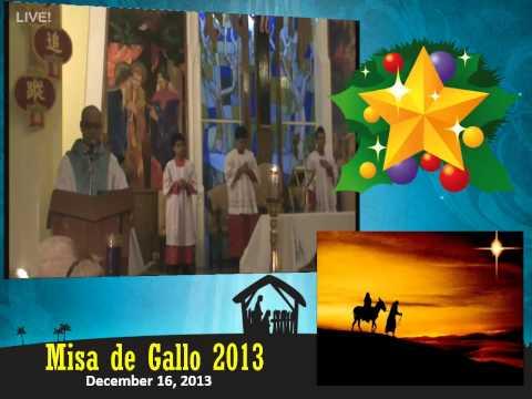 SJP Misa de Gallo - December 16, 2013 - Part 2/2