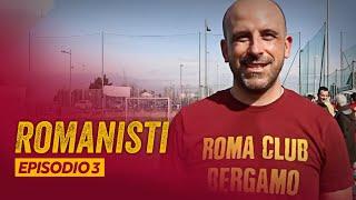 ROMANISTI EPISODIO 3 | Un pezzo di Olimpico a Milano
