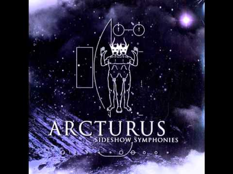 Arcturus - Sideshow Symphonies full album, banda: Arcturus disco: Sideshow Symphonies año: 2005 1. Hibernation Sickness Complete 2. Shipwrecked Frontier Pioneer 3. Deamon Painter 4. Nocturnal Vision R...