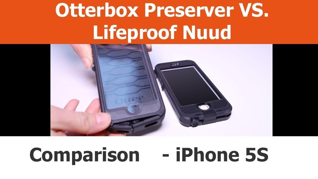 Cases comparison lifeproof nuud vs otterbox preserver youtube