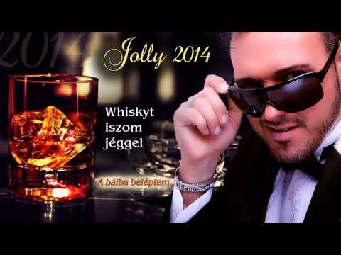 Jolly - Whiskyt iszom jéggel (2014)