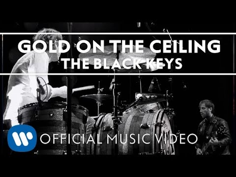 The Black Keys - Gold On The Ceiling (Official Video)