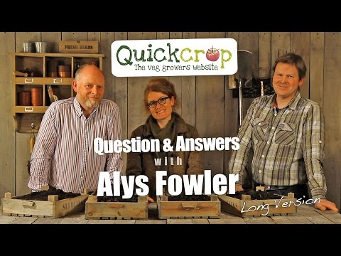 Gardening Questions and Answers with Alys Fowler  -  Long Version
