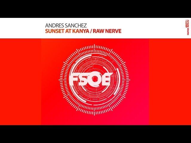 Andres Sanchez - Sunset At Kanya (Original Mix)