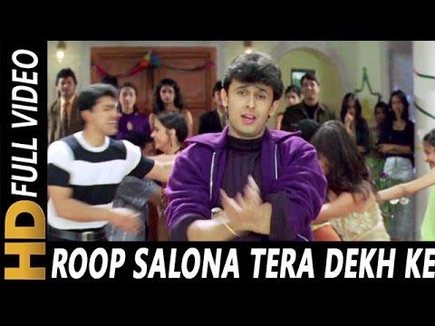 Roop Salona Tera Dekh Ke   Sonu Nigam, Poornima   Jaani Dushman 2000 Songs   Akshay Kumar, Rambha