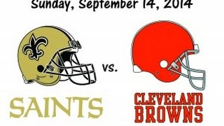 New Orleans Saints Vs Cleveland Browns WEEK 2 NFL PREVIEW