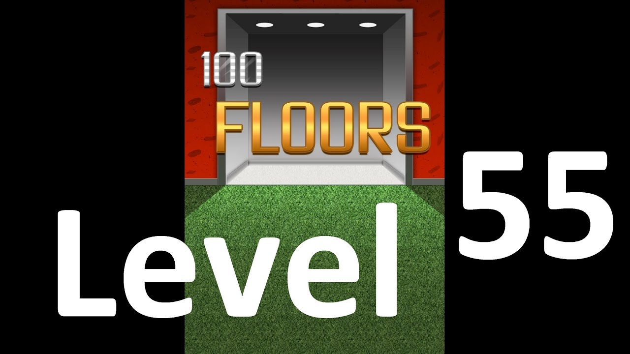 100 Floors Level 55 Solution Floor 55 Youtube