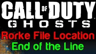 COD Ghosts: End Of The Line Rorke File Location (Call Of