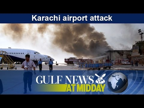 Karachi airport attack - GN Midday