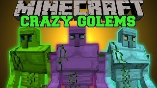 Minecraft: CRAZY GOLEMS (HUGE GOLEMS, TONS OF WEAPONS AND