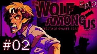 The Wolf Among Us Episode 2 Gameplay / Walkthrough W