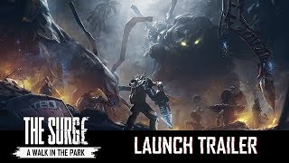 The Surge - A Walk in the Park Megjelenés Trailer