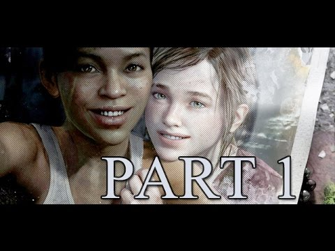 The Last of Us Left Behind DLC First Time Playthrough With Commentary Part 1