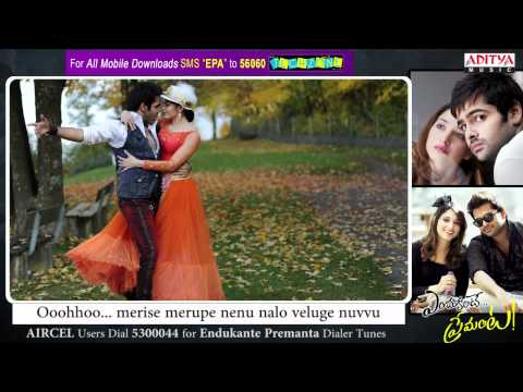 Endukante Premanta Full Song - Yegiripovae Song With Lyrics