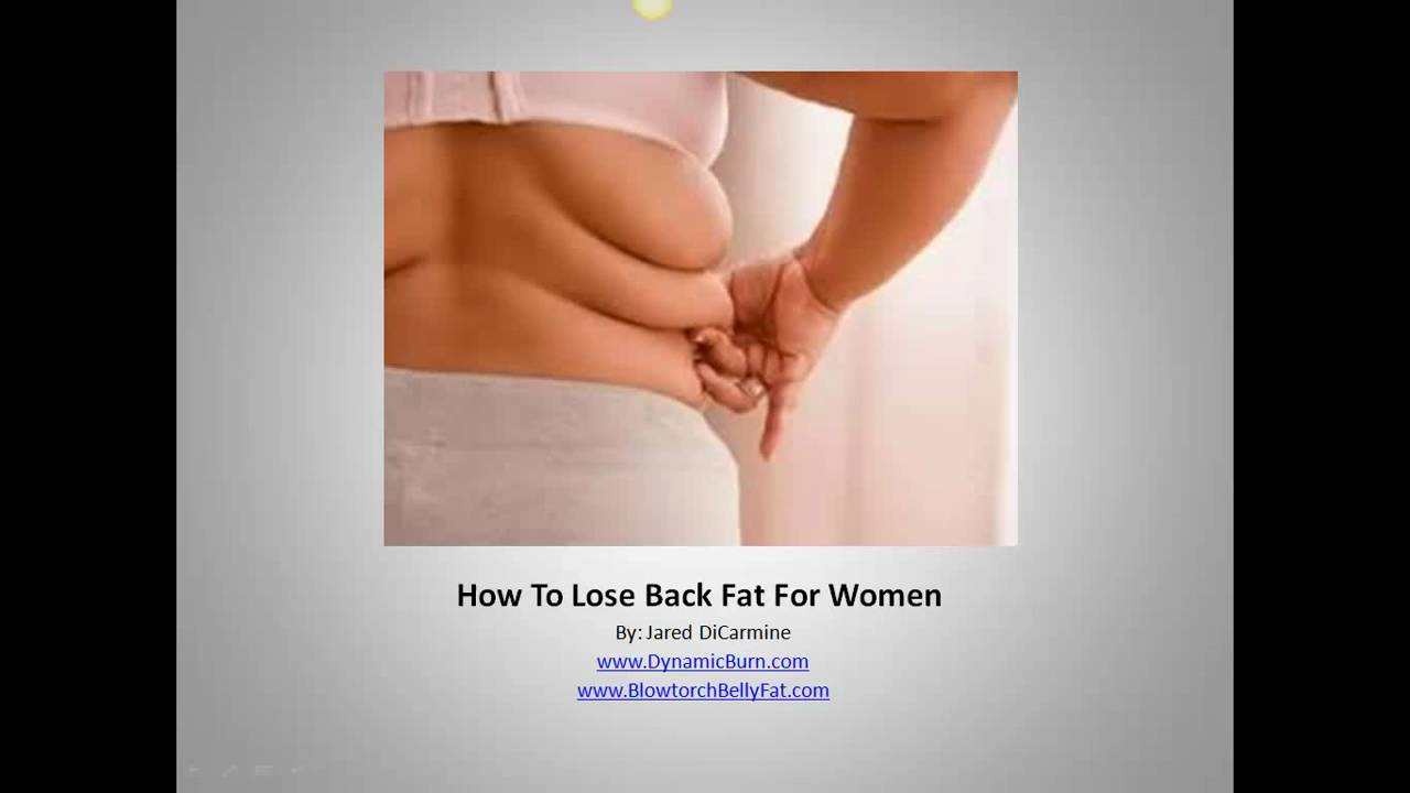 Lose back fat and arm fat