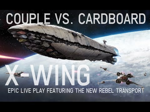 Live Epic X-Wing play featuring new Rebel Transport