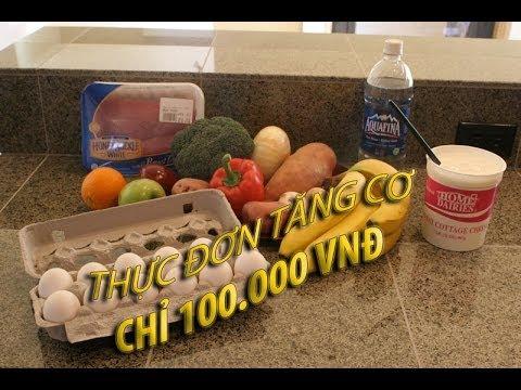 [THỂ HÌNH] Thực đơn tăng cơ chỉ với 100.000đ Ngon Bổ Rẻ