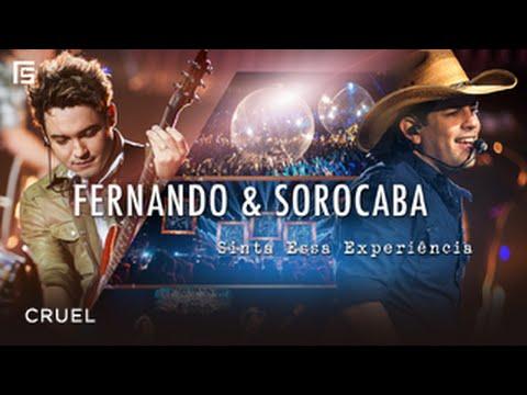 Fernando & Sorocaba - Cruel (DVD Sinta Essa Experiência)