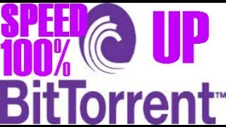 How To Speed Up Your BitTorrent 7.9.1 And Above Download