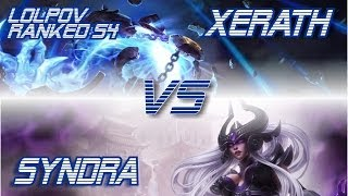 LoLPoV Xerath Vs Syndra [Mid] Ranked Road To Challenger