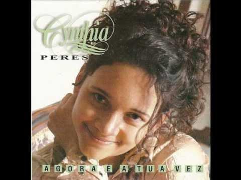 Cynthia Peres - Agora � a Tua Vez - Playback