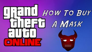 GTA 5 How To Buy A Mask