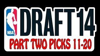 NBA Draft 2014 First Round Picks 11-20