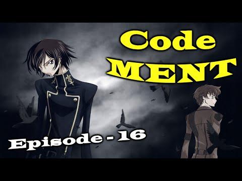 Code MENT - Episode 16